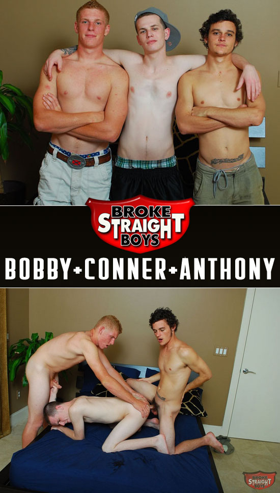 Bobby, Conner and Anthony
