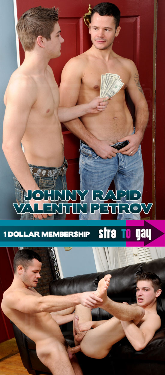 Johnny Rapid and Valentin Petrov