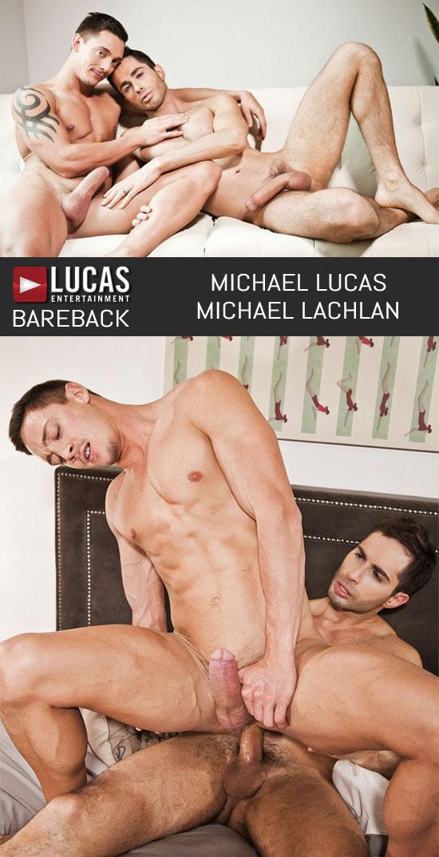 Michael Lucas barebacks Michael Lachlan