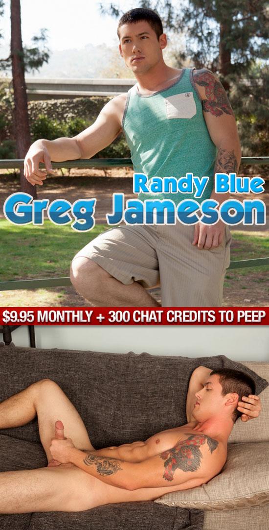 Greg Jameson for Randy Blue